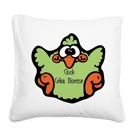 3-cluck-celiac-disease.png Square Canvas Pillow