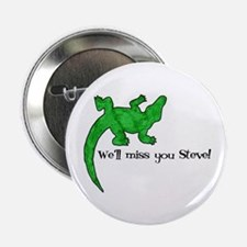 "We'll Miss You Steve! 2.25"" Button (10 pack)"