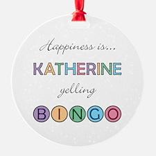 Katherine BINGO Ornament