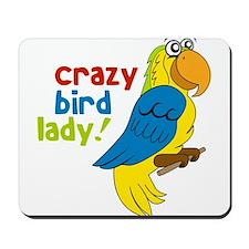 Crazy Bird Lady Mousepad