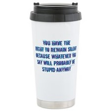 Cute Funny quotes Stainless Steel Travel Mug
