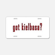 got kielbasa? Aluminum License Plate