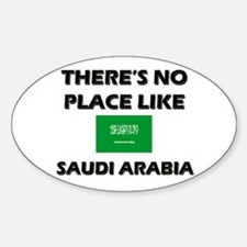 There Is No Place Like Saudi Arabia Oval Decal
