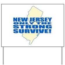 New jersey Strong Yard Sign