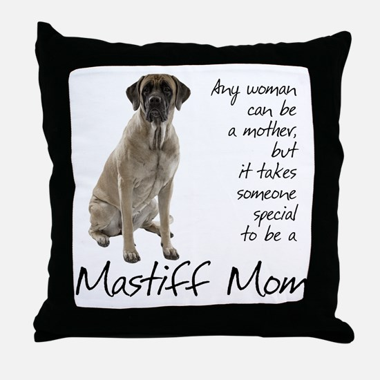 Mastiff Mom Throw Pillow
