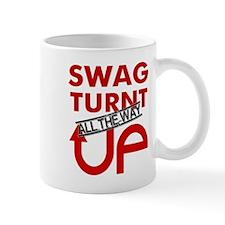 Swag Turnt all the way UP! Mug