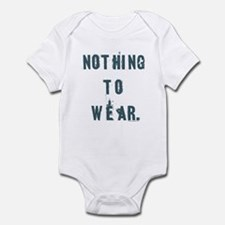 Nothing to wear Infant Creeper