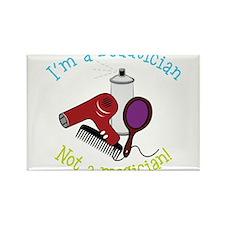 I'm A Beautician, Not a Magician! Rectangle Magnet