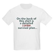 Zombie survival plan T-Shirt