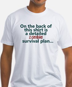 Zombie survival plan Shirt