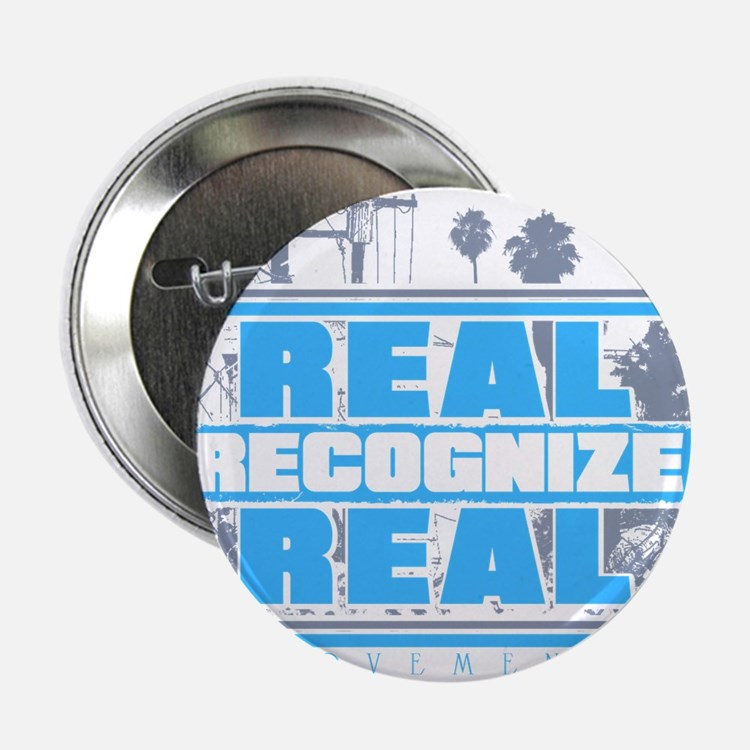 """Real Recognize Real 2.25"""" Button"""