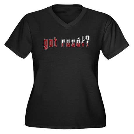 got rosol? Flag Women's Plus Size V-Neck Dark T-Sh