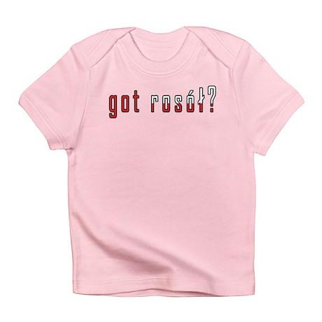 got rosol? Flag Infant T-Shirt