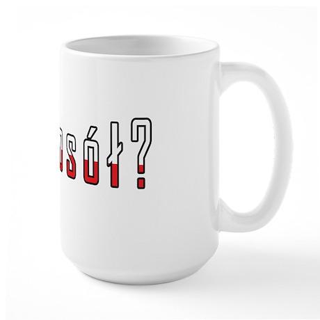 got rosol? Flag Large Mug