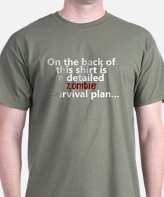 Zombie survival plan T-Shirt