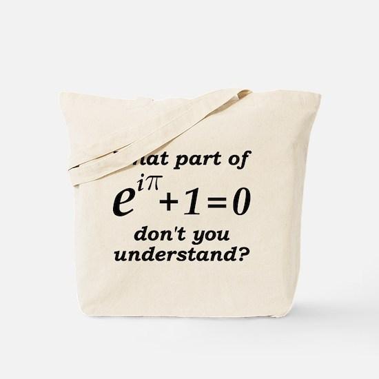 Don't Understand Euler's Equation Tote Bag