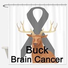 buck-brain-cancer.png Shower Curtain