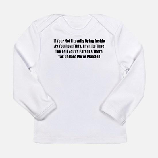 Bad Grammar Long Sleeve Infant T-Shirt