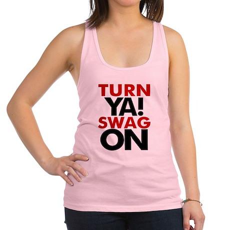 Turn Ya Swag On Racerback Tank Top