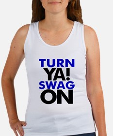 Turn Ya Swag On Women's Tank Top