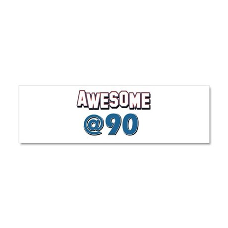Awesome at 90 Car Magnet 10 x 3