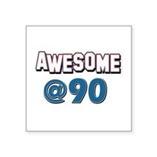 """Awesome at 90 Square Sticker 3"""" x 3"""""""