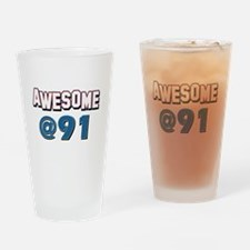 Awesome at 91 Drinking Glass