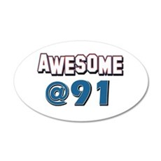 Awesome at 91 Wall Decal
