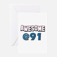 Awesome at 91 Greeting Card