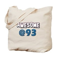 Awesome at 93 Tote Bag