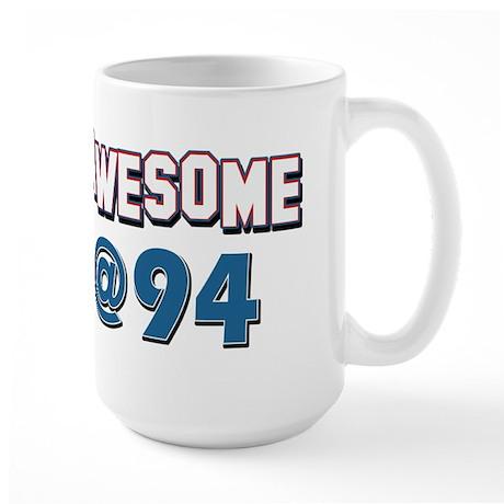 Awesome at 94 Large Mug