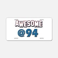 Awesome at 94 Aluminum License Plate