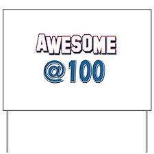 Awesome at 100 Yard Sign