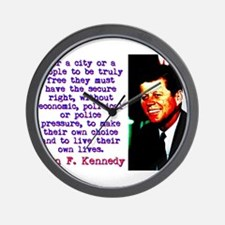For A City Or A People - John Kennedy Wall Clock
