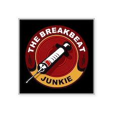 "Breakbeat Junkie Square Sticker 3"" x 3"""