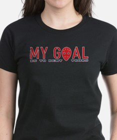 My Goal Is To Deny Yours (Hockey) Tee