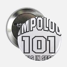 """Pimpology 101 2.25"""" Button"""