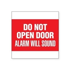 Do Not Open Door Alarm Will Sound Sticker
