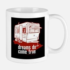 Dreams do come true Mug