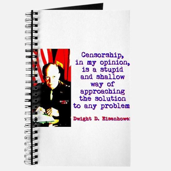 Censorship In My Opinion - Dwight Eisenhower Journ