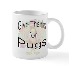 Thanks for Pug Mug