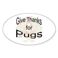 Thanks for Pug Oval Decal