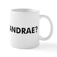 Mug: Where's Andrae?