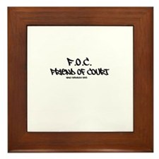 F.O.C. Friend Of Court what everybody sees Framed