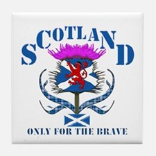 Scotland only for the brave Tile Coaster