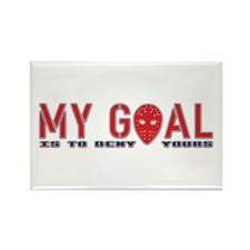 My Goal Is To Deny Yours (Hockey) Rectangle Magnet