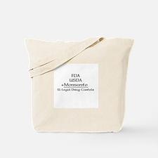 FDA, USDA, + Monsanto Tote Bag