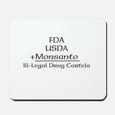 FDA, USDA, + Monsanto Mousepad