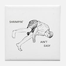 Brazilian Jiu Jitsu Shrimping Ain't Easy Tile Coas