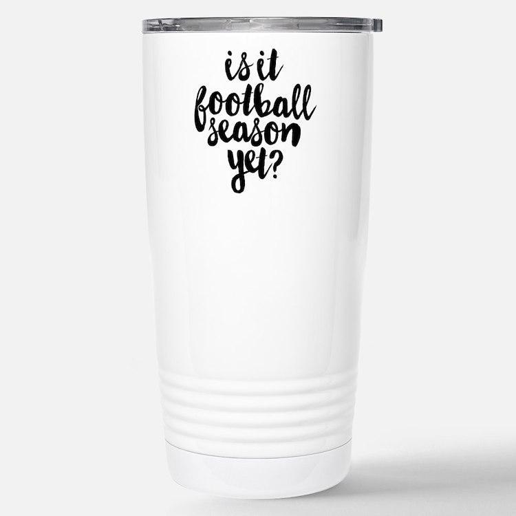Is It Football Se Travel Mug